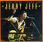 Man Must Carry on 2 by Jerry Jeff Walker