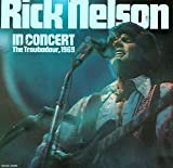 Rick Nelson In Concert (1970)