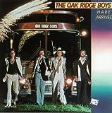 The Oak Ridge Boys Have Arrived lyrics