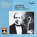 Johann Sebastian Bach ,Pablo Casals - Bach: Suites for Cello, Vol. 1