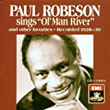 "Paul Robeson Sings ""Ol' Man River"" & Other Favorites lyrics"
