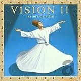 Vision II: Spirit of Rumi lyrics