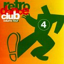 Retro Dance Club 4 by Various Artists