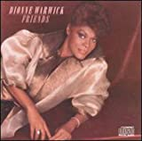 Friends / Dionne Warwick