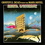 Grateful Dead From The Mars Hotel (1974)