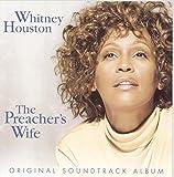 The Preacher's Wife: Original Soundtrack Album (1996) (Album) by Whitney Houston