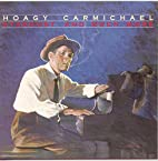 Stardust, And Much More by Hoagy Carmichael