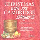 Christmas With the Cambridge Singers by The…