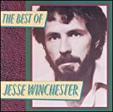 The Best of Jesse Winchester lyrics