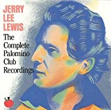 The Complete Palomino Club Recordings [live]