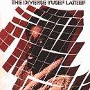 The Diverse Yusef Lateef/Suite 16 lyrics