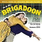 Brigadoon: Original Motion Picture…