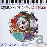 Genius + Love = Yo La Tengo (1996)