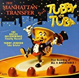 The Manhattan Transfer Meets Tubby The Tuba (1994)
