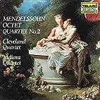 Mendelssohn: Octet; Quartet No. 2 by…