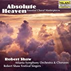 Absolute Heaven: Essential Choral…