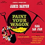 Paint Your Wagon (1951) (Musical) written by Alan J. Lerner; composed by Frederick Loewe