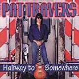 Steppin' Out lyrics Pat Travers