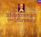 Wagner: Die Meistersinger von Nurnberg by…