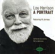 Lou Harrison: A Portrait de Lou Harrison