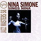 Jazz Masters 58: Sings Nina Simone by Nina…
