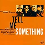 Tell Me Something: The Songs Of Mose Allison (1997)