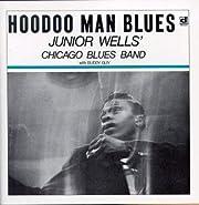 Hoodoo Man Blues de Junior Wells' Chicago…