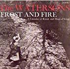Frost & Fire by Watersons