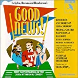 Good News (1927) (Musical) written by B. G. DeSylva, Laurence Schwab; composed by Lew Brown, Ray Henderson