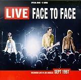 Face To Face Live Album Lyrics