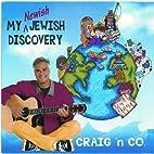 My Newish Jewish Discovery by Craig Taubman