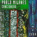 Pablo Milanes Cancionero Album Lyrics