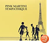 Pink Martini - Sympatique