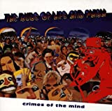 Crimes Of The Mind [With The Dude Of Life] (1994)