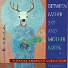 Between Father Sky & Mother Earth by Narada…