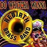 When the Saints Go Marchin' In lyrics Rebirth Brass Band