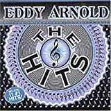 Eddy Arnold - The Hits