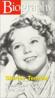 Biography - Shirley Temple: the Biggest…