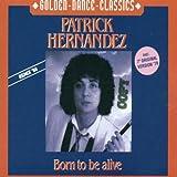 Born to Be Alive (1979) (Album) by Patrick Hernandez
