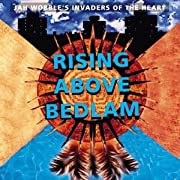 Rising Above Bedlam por Jah Wobble