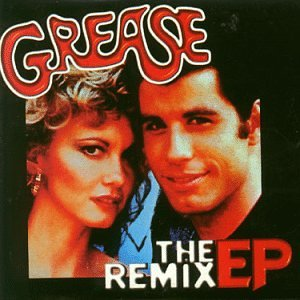 Grease [Remix]