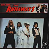 And Now... The Runaways (1978)
