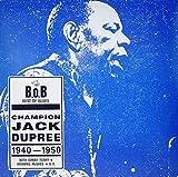 Champion Jack Dupree 1940-1950 lyrics