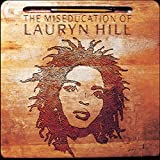 The Miseducation Of Lauryn Hill (1998)
