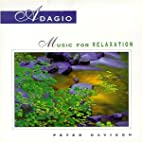 Adagio: Music for Relaxation by Peter…