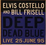 Deep Dead Blue [With Bill Frisell] (1995)