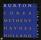 Like Minds [with Gary Burton, Chick Corea, Roy Haynes and Dave Holland] (1999)