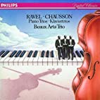 Ravel & Chausson: Piano Trios by Maurice…