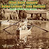 Early American Cajun Music lyrics
