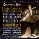 Remembering Elvis: Louisiana Hayrides & Tribute
